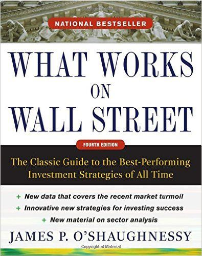 What I Learned From What Works on Wall Street