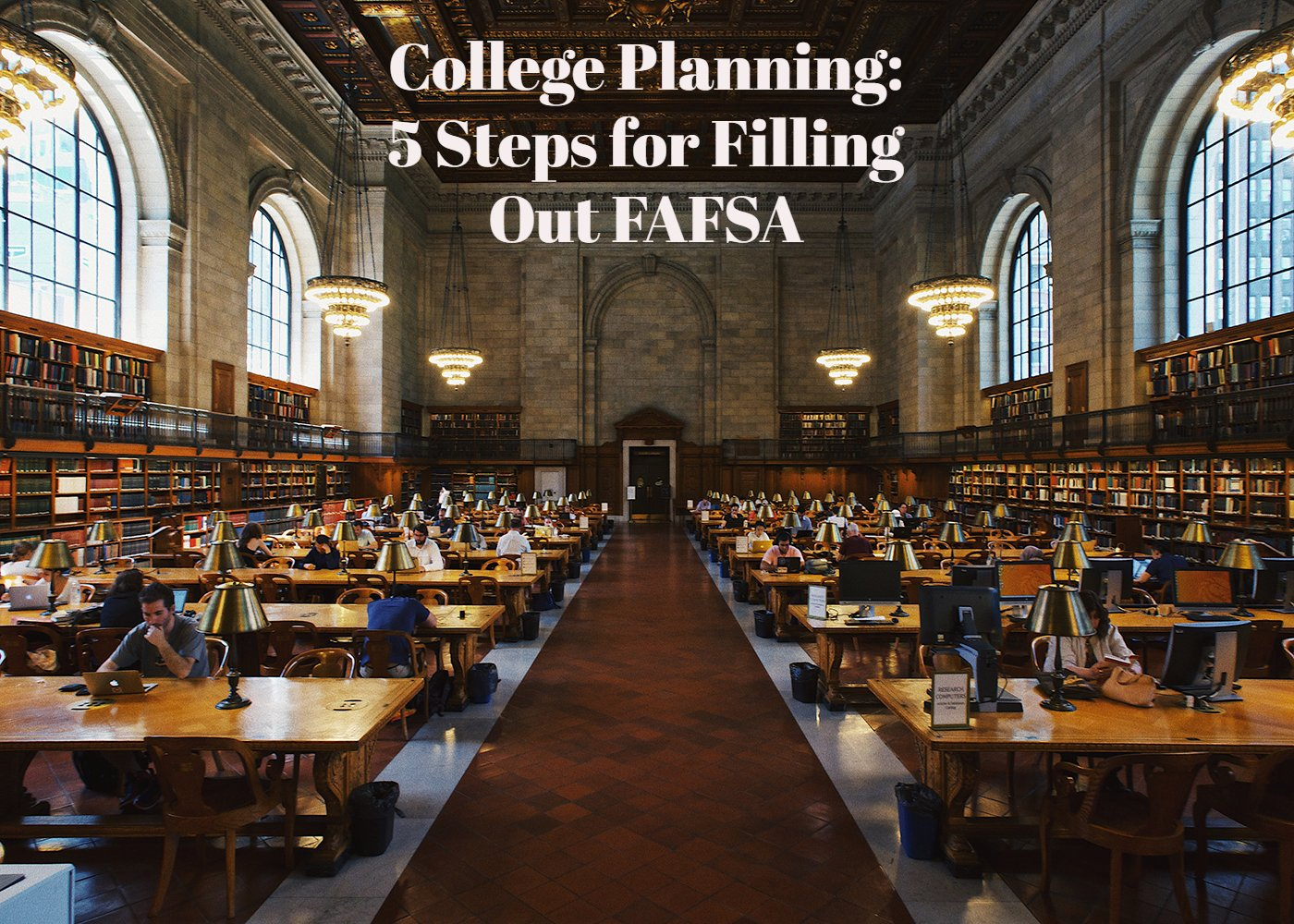 college planning: 5 steps for Filling Out FAFSA