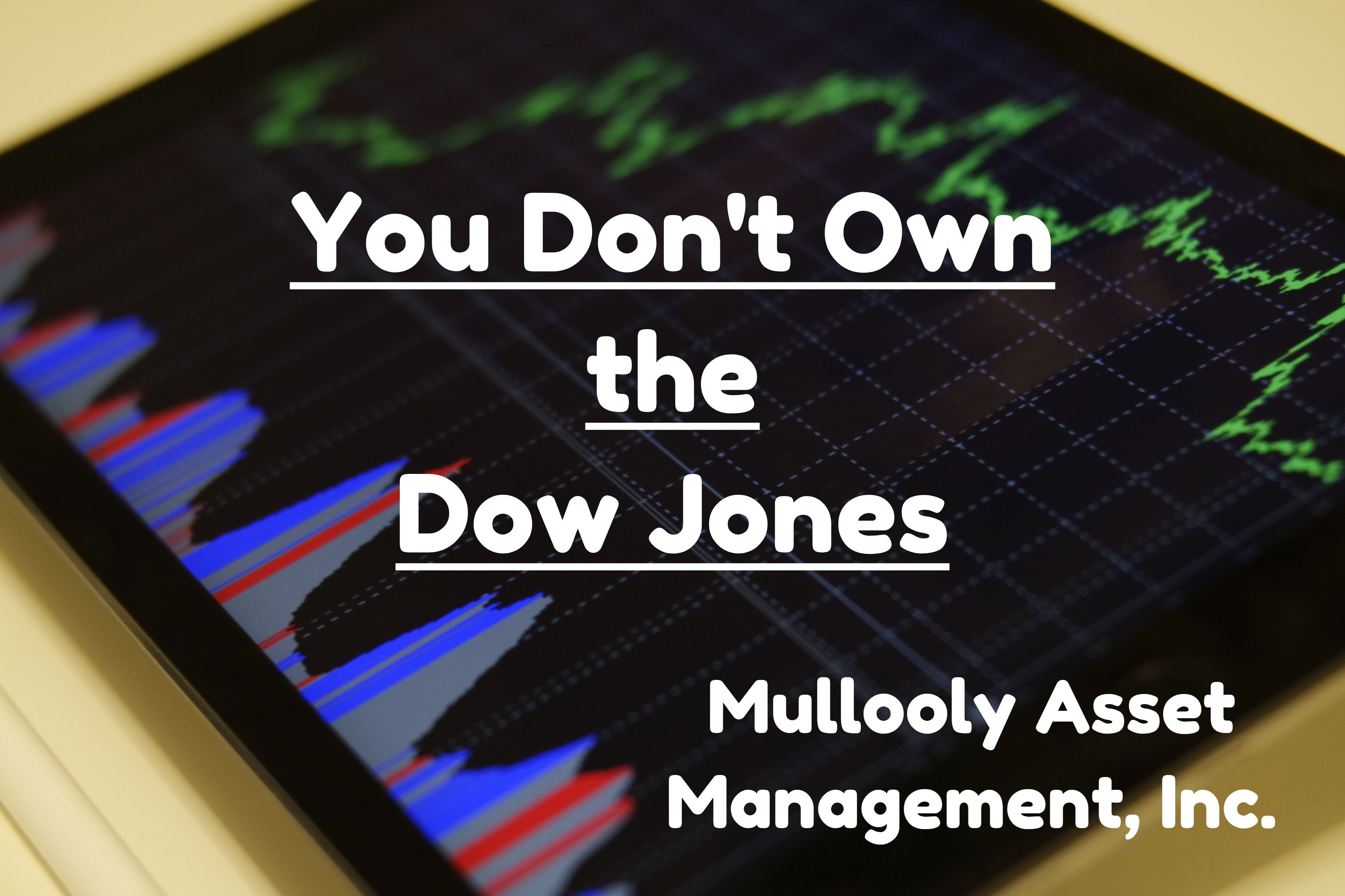 You Don't Own the Dow Jones