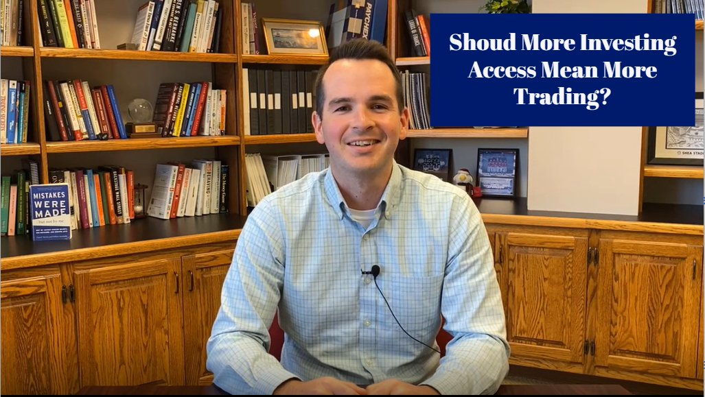 Should More Investing Access Mean More Trading?