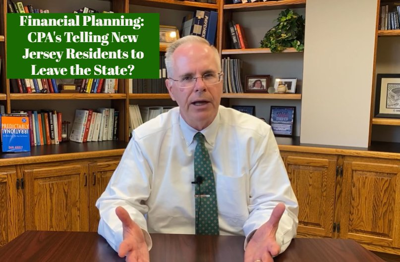 Financial Planning: CPAs Telling New Jersey Residents to Leave the State?