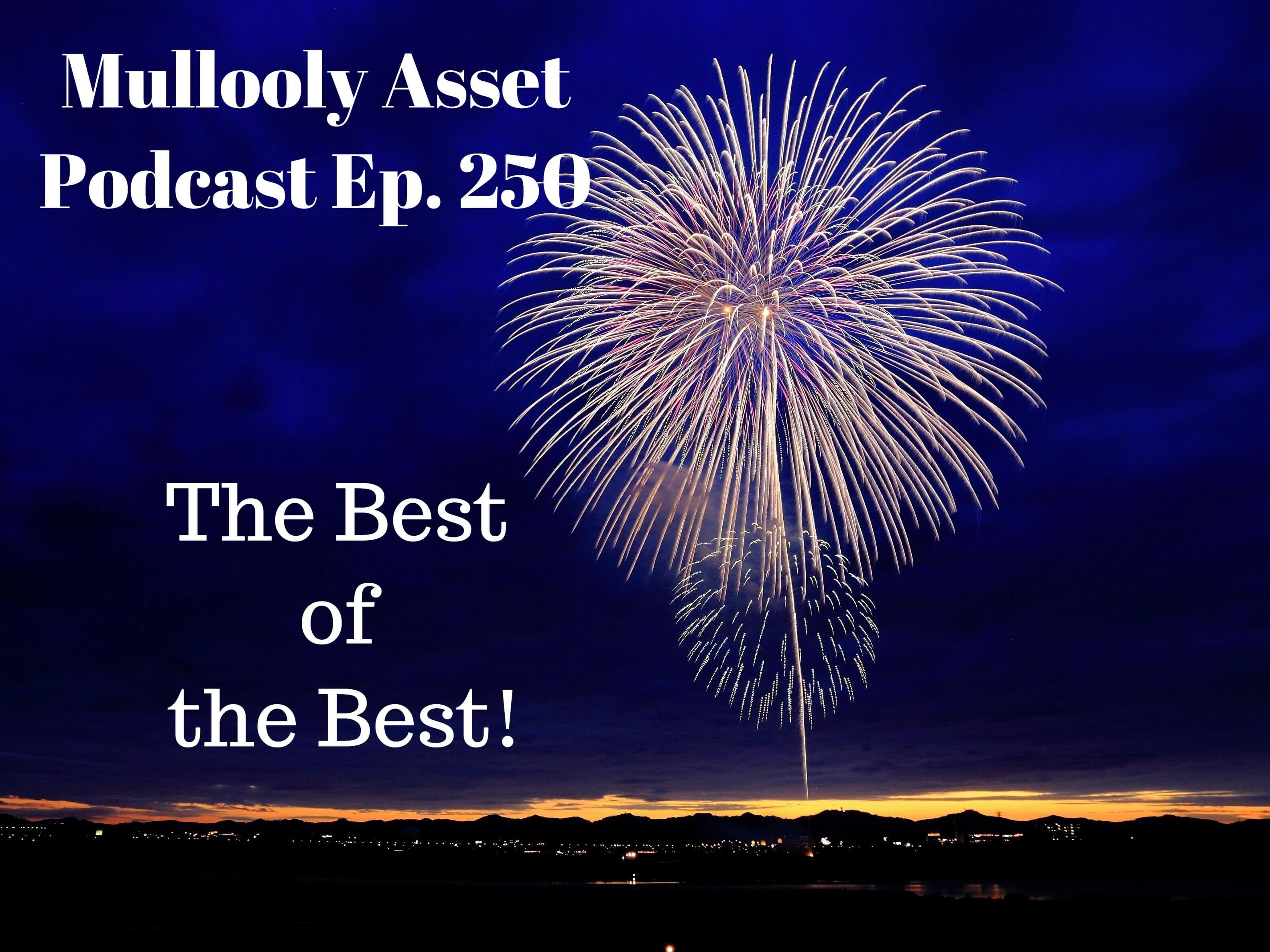 Ep. 250: The Best of the Best!