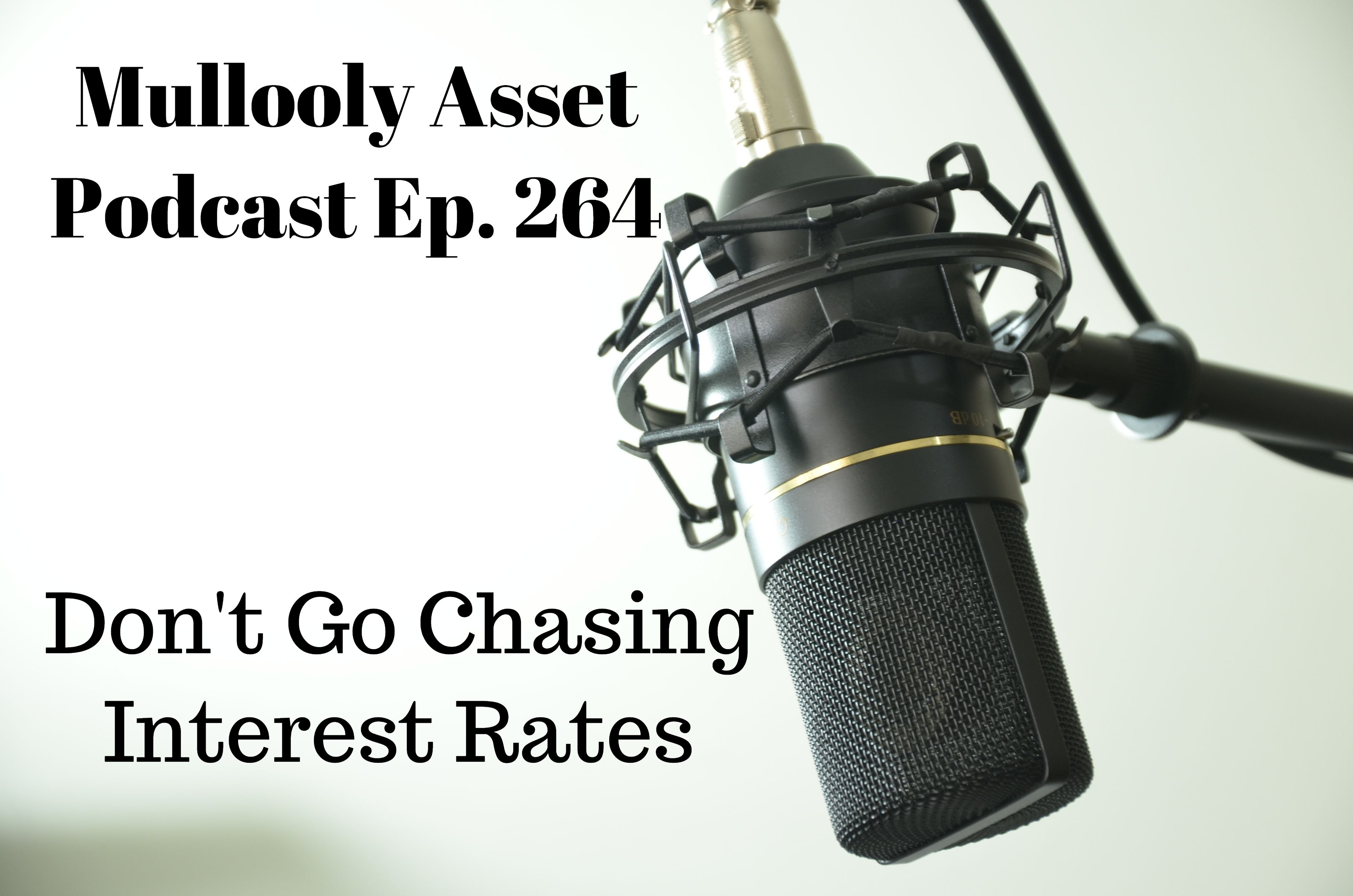 Don't Go Chasing Interest Rates