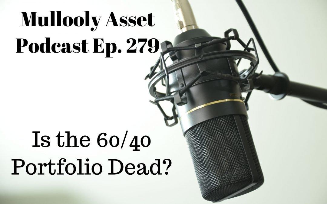 Is the 60/40 Portfolio Dead?