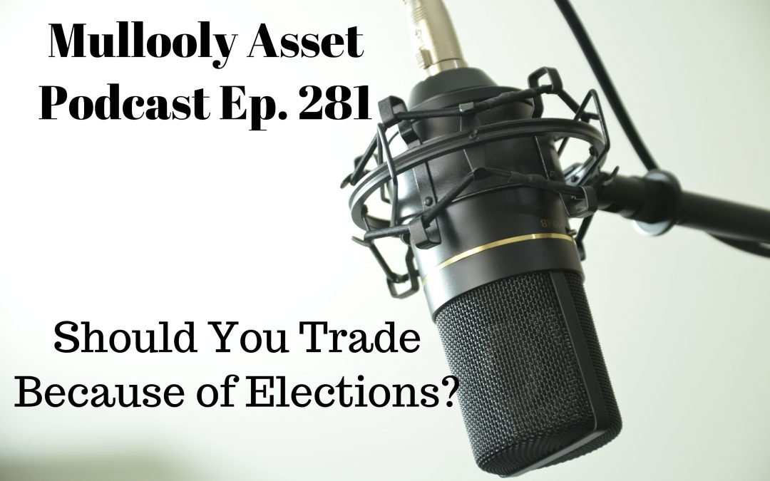 Should You Trade Because of Elections?
