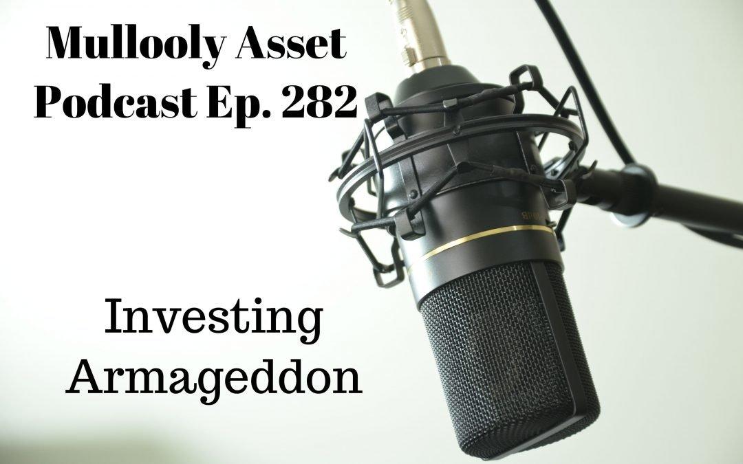 Investing Armageddon
