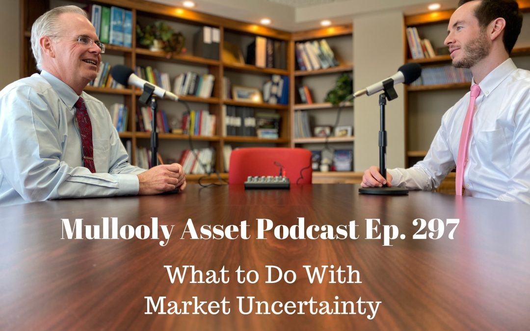 What to Do With Market Uncertainty