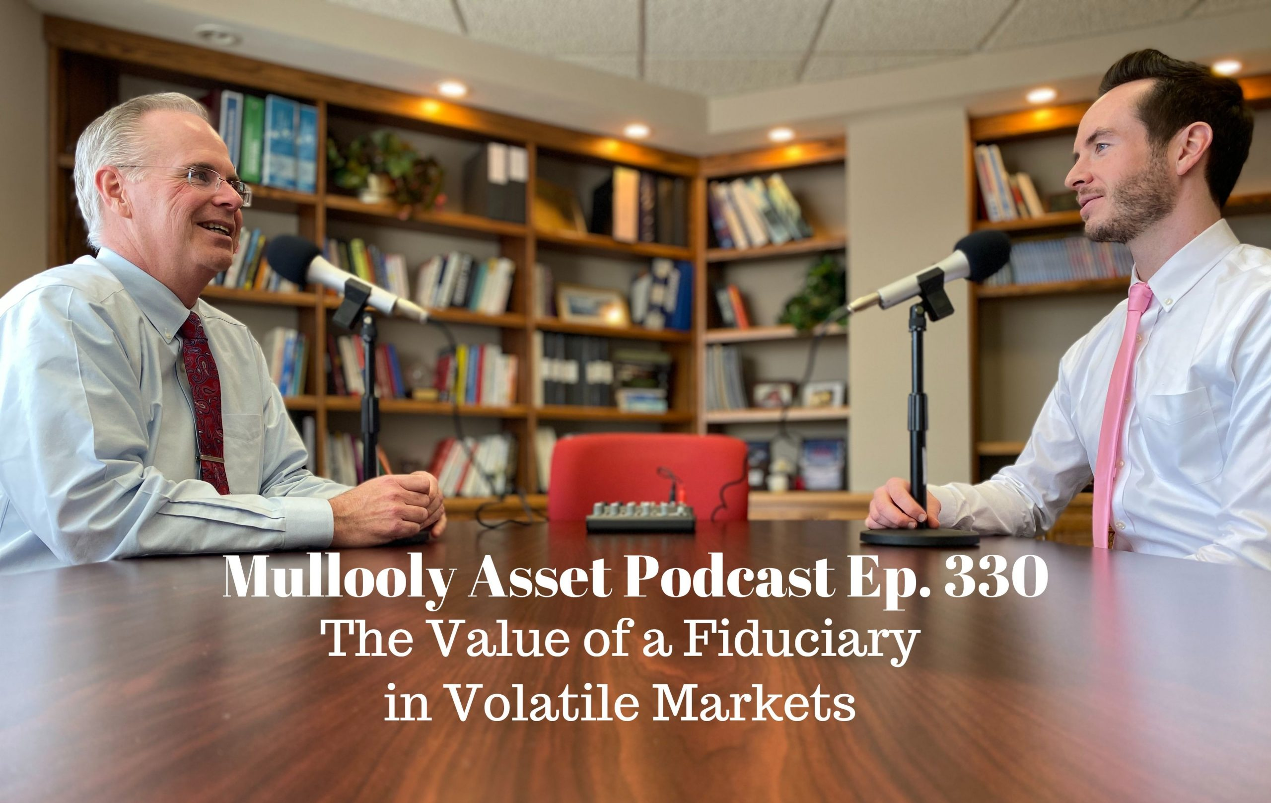 Value of a Fiduciary in Volatile Markets