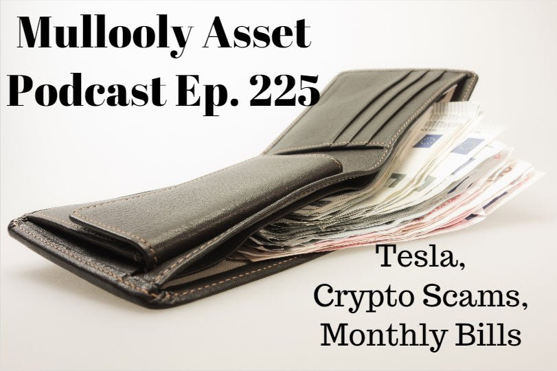 Ep. 225: Tesla, Crypto Scams, & Monthly Bills