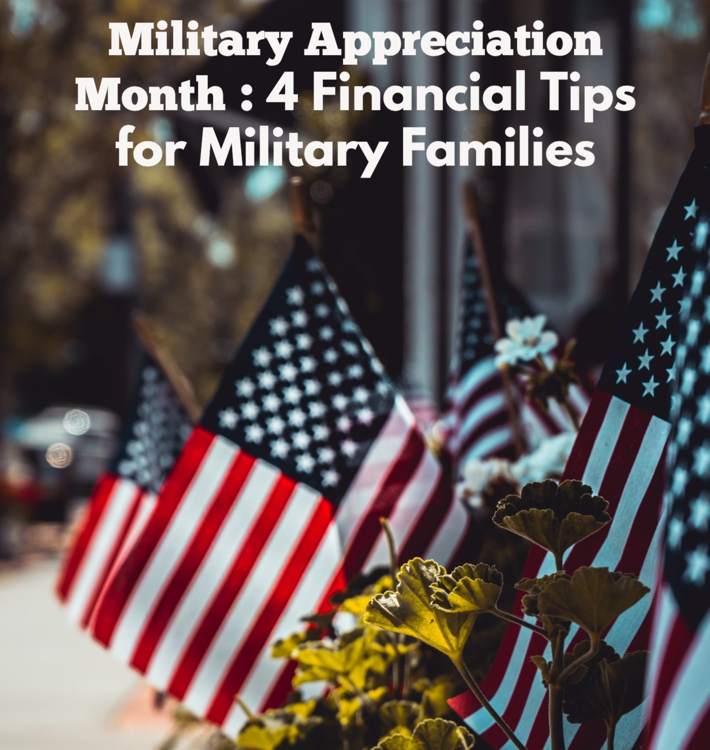 4 Financial Tips for Military Families