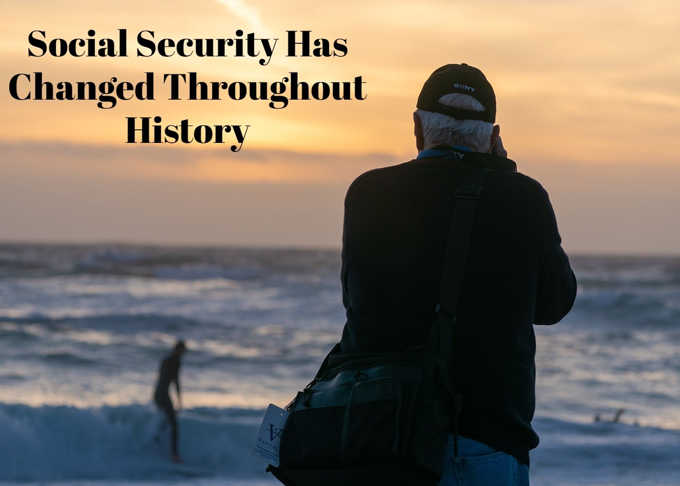 Social Security Has Changed Throughout History