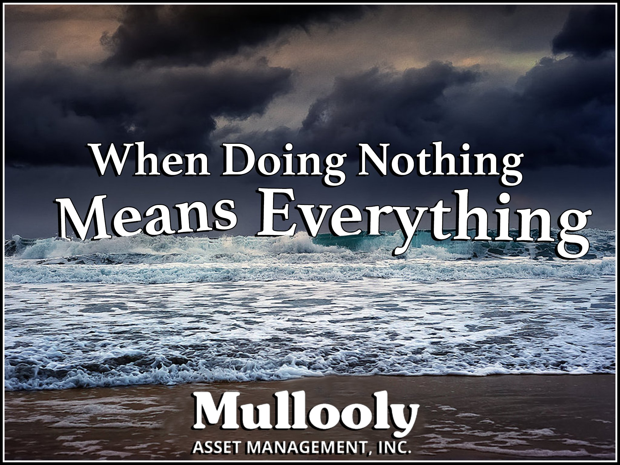 When Doing Nothing Means Everything