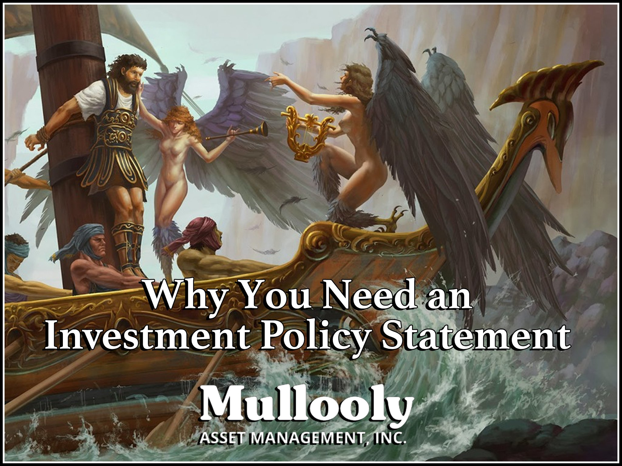 Why You Need an Investment Policy Statement