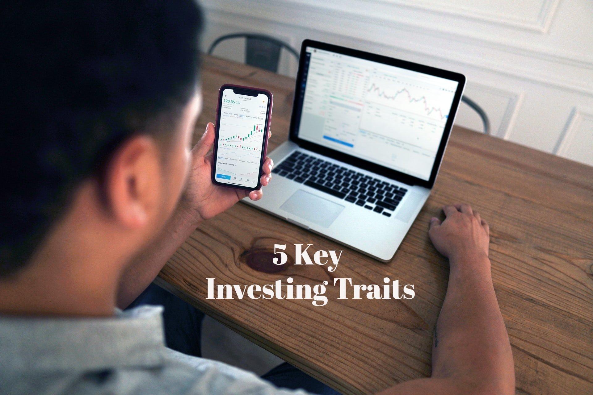 5 Key Investing Traits