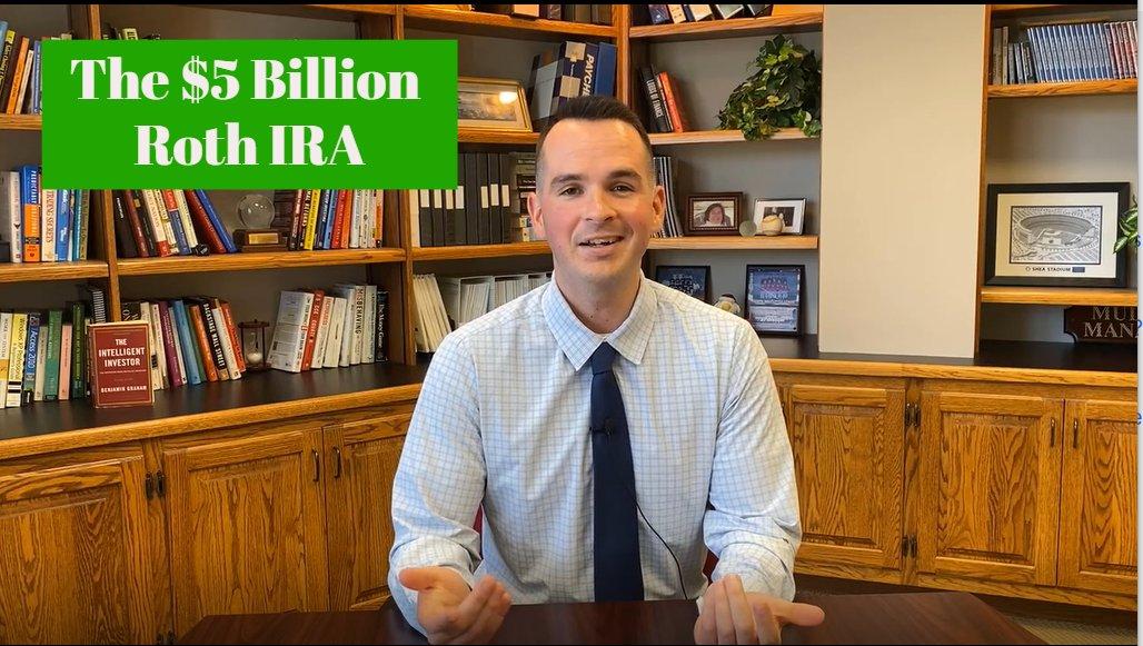 The $5 Billion Roth IRA